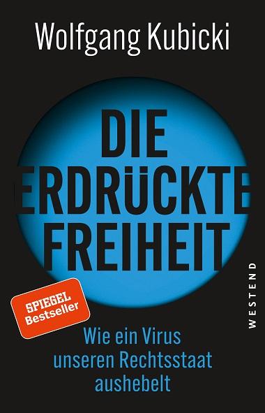 Wolfgang Kubicki, Die erdrückte Freiheit