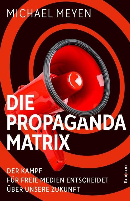 1bis19-Michael-Meyen-Propaganda-Matrix-Rezension